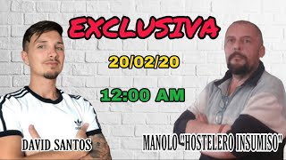 "EXCLUSIVA con MANOLO ""EL HOSTELERO INSUMISO"" - DIRECTO"
