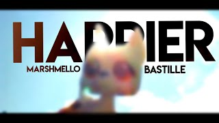 LPS MV: Happier - Marshmello ft. Bastille