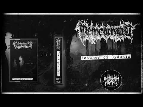 REINCARNATED - Watcher of Cydonia(Official track)