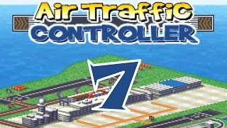 Air Traffic Controller/Chaos - Episode 07 - NDS