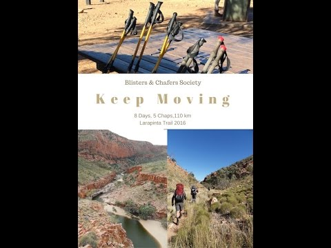 Keep Moving - Larapinta 2016
