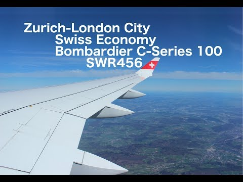 Flight Report: Zurich-London City Swiss CSeries 100 Economy