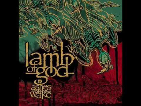 Lamb of God - Ashes of the Wake [Metal]