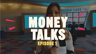 Money Talks | Episode 1 | Money20/20 USA 2018
