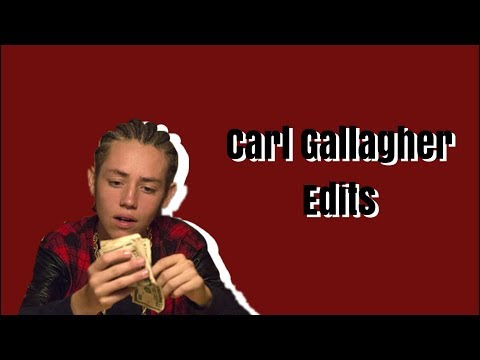 [SHAMELESS] Carl Gallagher Edits