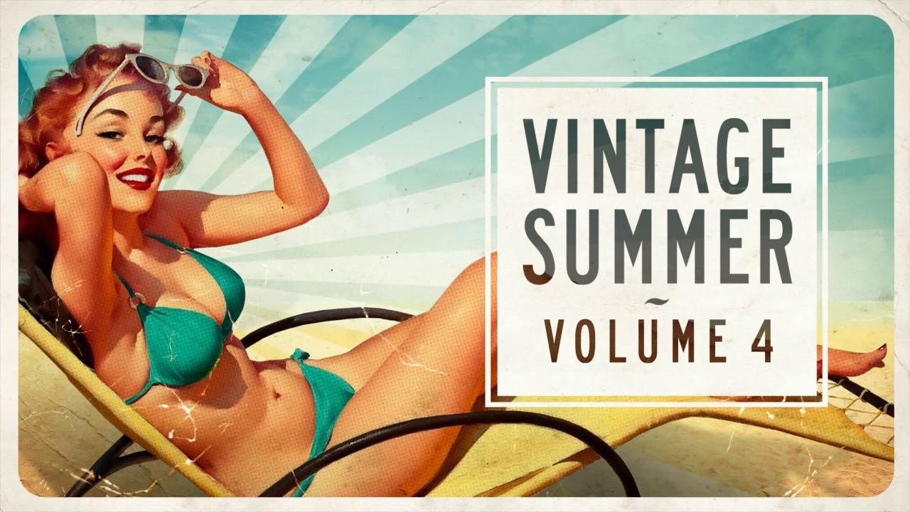 Download Vintage Summer Vol. 4 : FULL ALBUM