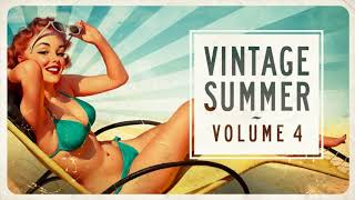 Vintage Summer Vol. 4 : FULL ALBUM