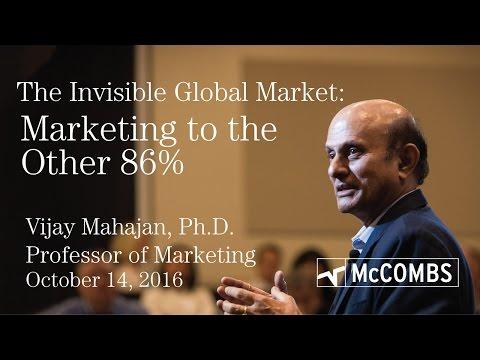 Marketing to the Other 86 Percent of the World - Professor Vijay Mahajan