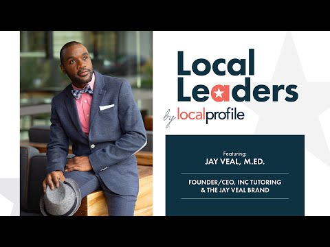 Local Profile's Weekly Live Local Leaders with Jay Veal