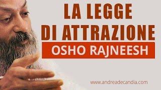 La legge di attrazione secondo Osho