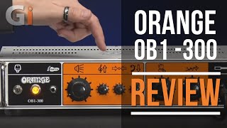 Orange OB1 - 300 Rack Mounted Bass Head Review | Guitar Interactive Magazine