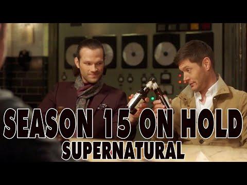 Supernatural Season 15 On Hold Indefinitely?