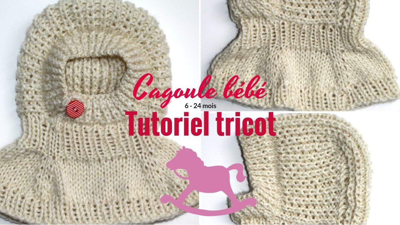Cagoule bébé, tutoriel tricot 🐣bambino cappuccio knit Baby hood ... 053cd4f1faa