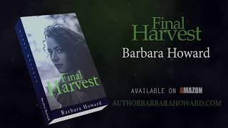 Book Trailer Final Harvest by Barbara Howard