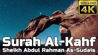 Surah Al Kahf FULL سورة الكهف: Sheikh Abdul Rahman As-Sudais - English Translation