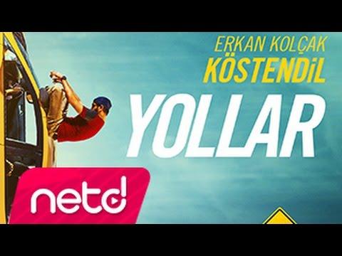 Erkan Kolçak Köstendil - Yollar (Yok Artık! film müziği)