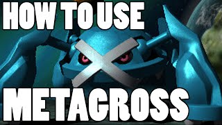 How To Use: Metagross! Metagross Strategy Guide ORAS / XY