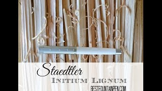 Staedtler Initium Lignum Fountain Pen Review
