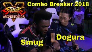 SFV AE - Dogura VS Smug   Combo Breaker 2018 - Day 2   CPT 2018