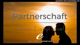 Die perfekte Partnerschaft - Oliver Erenyi Live Meditation!