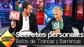 Trancas y Barrancas desvelan los secretos personales de Enrique San Francisco - El Hormiguero 3.0