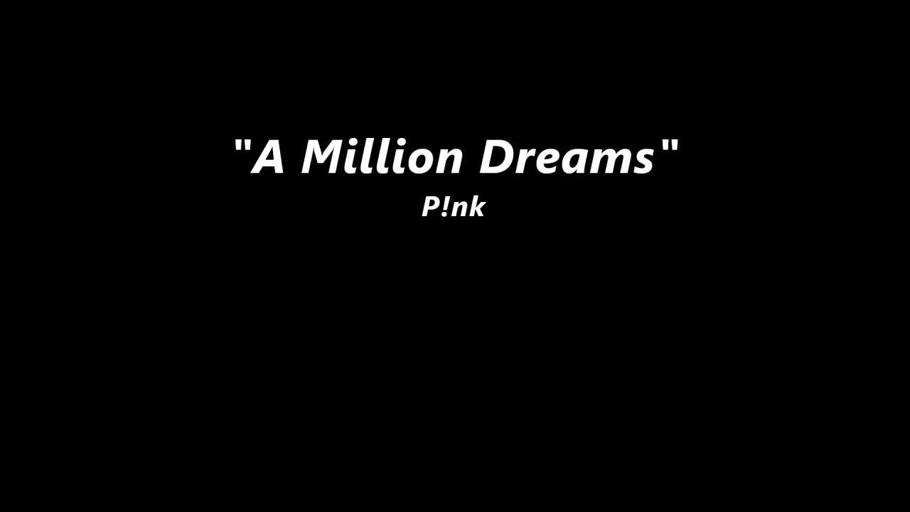 a million dreams pink