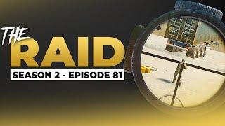 Raid Episode #81 - Season 2 - Escape from Tarkov