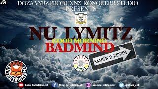 Nu Lymitz - Good Morning Badmind - January 2020