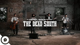 The Dead South - Black Lung | OurVinyl Sessions