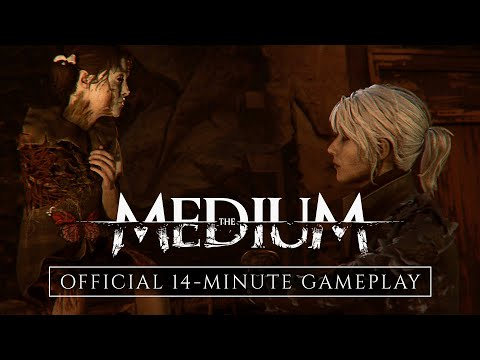 The Medium - Official 14-Minute Gameplay