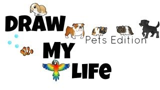 DRAW MY LIFE ✏️ PET EDITION!