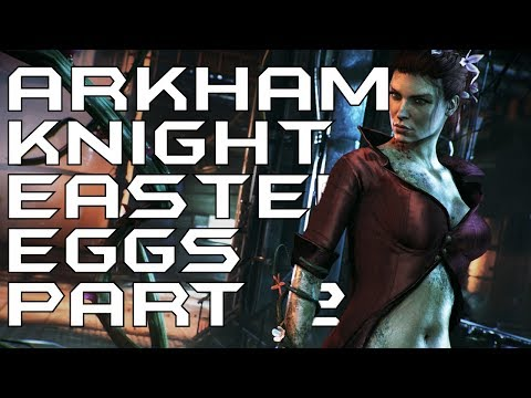 All Batman: Arkham Knight Easter Eggs &...