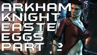 All Batman: Arkham Knight Easter Eggs & Secrets - Episode 2