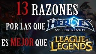 13 Razones por las que HotS es mejor que LoL | Heroes of the Storm vs League of Legends