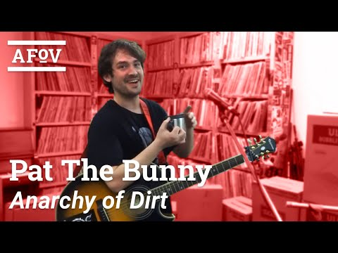 "Pat The Bunny - ""Anarchy Of Dirt"" (A Fistful Of Vinyl sessions) on KXLU 88.9 FM"