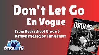 Don't Let Go | En Vogue | Rockschool | Grade 5 | Drums