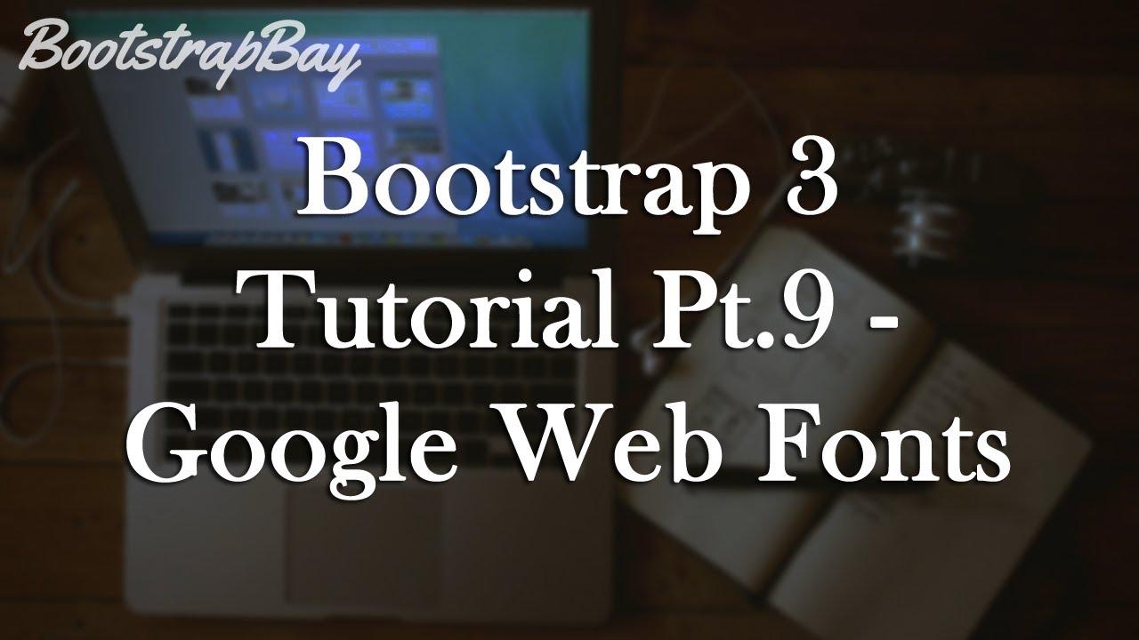 Blogger tutorial 6: adding custom fonts using google web fonts.
