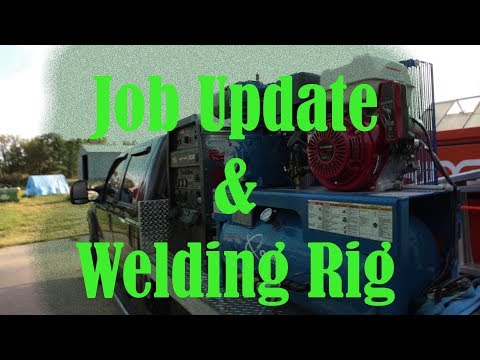 Talking About The Rig Job And Going Through My Welding Rig