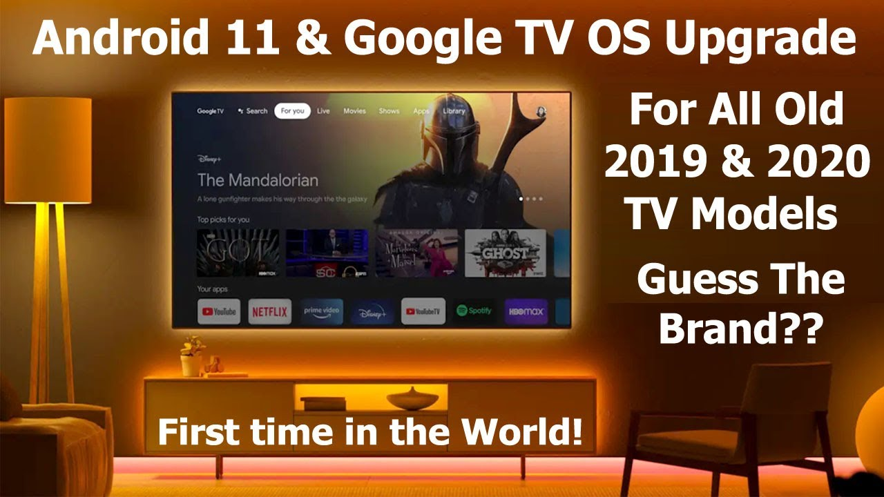 Android 11 & Google TV OS Update for All Old 2019 2020 TV Models   All Details #GoogleTV #Android11