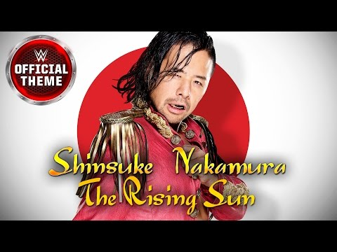 Shinsuke Nakamura - The Rising Sun Official Theme