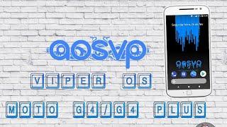 VIPER OS #A.O.S.V.P# OREO 8.1  MOTO G4/G4 PLUS