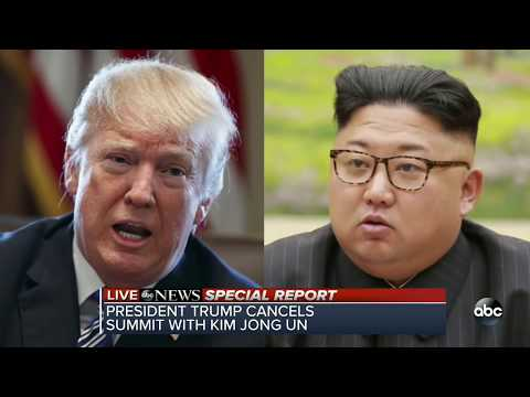 Trump cancels meeting with Nor kim jong un