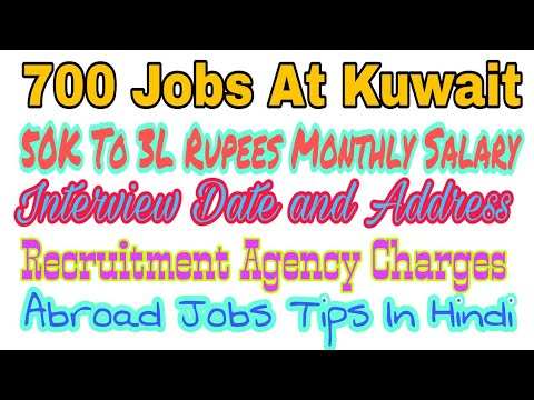 700 New Abroad Jobs At Kuwait Country, Gulf Best Jobs, With 50000 To 300000 Rupees Monthly Salary