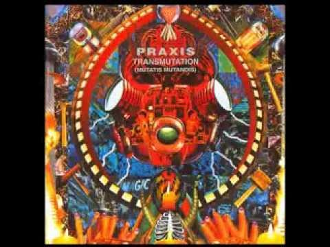 [Full Album] Praxis - Transmutation