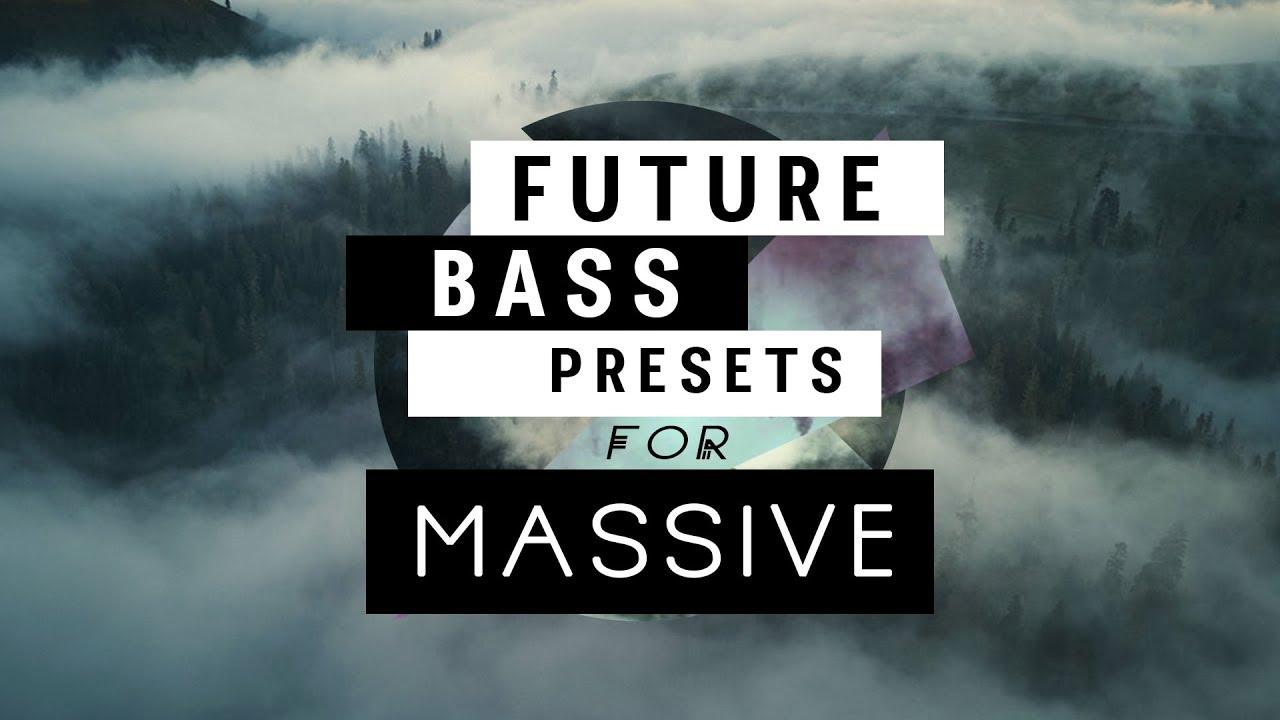 FUTURE BASS MASSIVE PRESET PACK [FREE]
