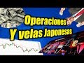 Operaciones Y velas Japonesas