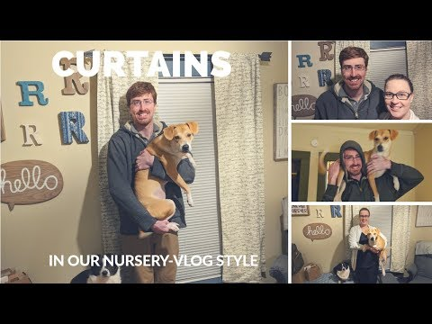 Baby's Room Curtains--vlog style