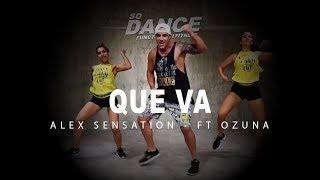 Que Va Alex Sensation, Ft Ozuna I Coreograf a Zumba Zin I So Dance.mp3