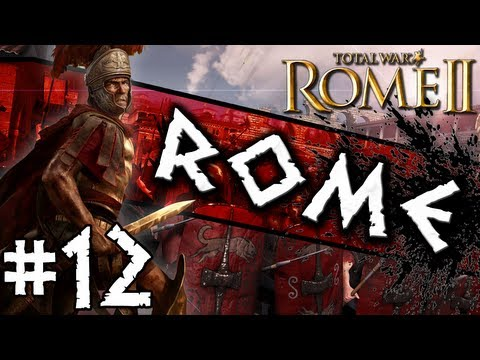 Total War: Rome II: Rome Campaign #12 ~ Converting Cultures!