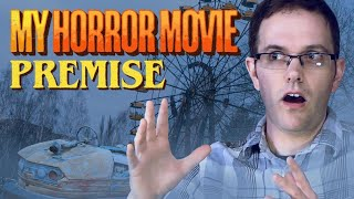 My Horror Movie Premise - Cinemassacre